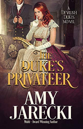 The Duke's Privateer by Amy Jarecki.